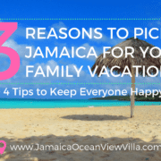 Jamaica vacation for multigenerational travel tips